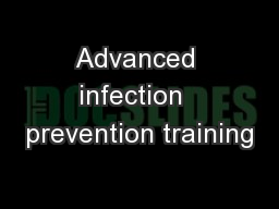 Advanced infection  prevention training