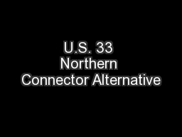 U.S. 33 Northern Connector Alternative