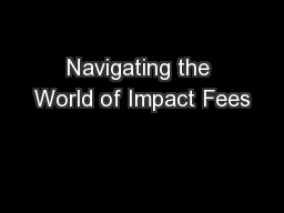 Navigating the World of Impact Fees