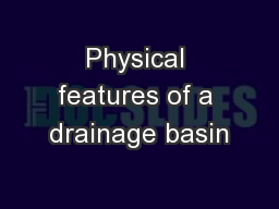 Physical features of a drainage basin