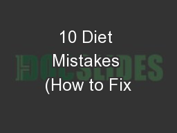 10 Diet Mistakes (How to Fix