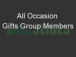 All Occasion Gifts Group Members