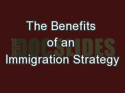The Benefits of an Immigration Strategy