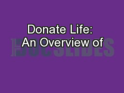Donate Life: An Overview of