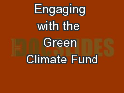 Engaging with the  Green Climate Fund