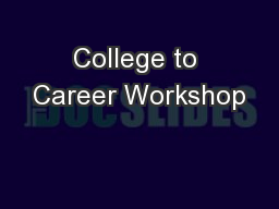 College to Career Workshop