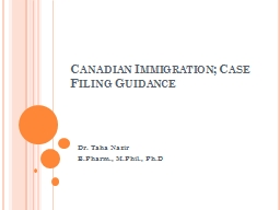 Canadian Immigration; Case Filing Guidance