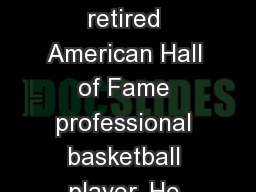 Dennis Keith  Rodman A retired American Hall of Fame professional basketball player. He was known f