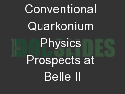 Exotic and Conventional Quarkonium Physics Prospects at Belle II