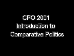 CPO 2001 Introduction to Comparative Politics