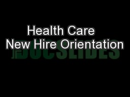 Health Care  New Hire Orientation