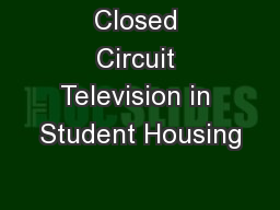 Closed Circuit Television in Student Housing