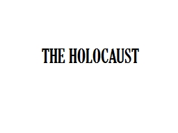 THE HOLOCAUST Stages of Genocide