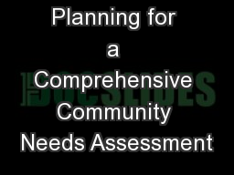 Planning for a Comprehensive Community Needs Assessment