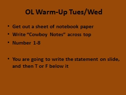 OL Warm-Up Tues/Wed Get out a sheet of notebook paper