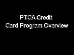 PTCA Credit Card Program Overview