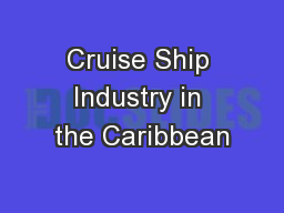 Cruise Ship Industry in the Caribbean