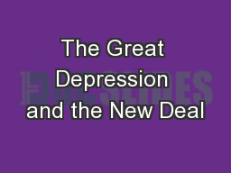 The Great Depression and the New Deal PowerPoint Presentation, PPT - DocSlides