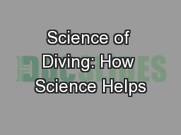 Science of Diving: How Science Helps