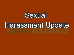 Sexual Harassment Update