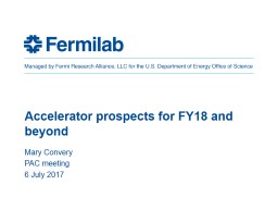 Accelerator prospects for FY18 and beyond