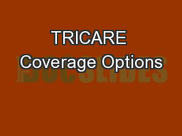 TRICARE Coverage Options