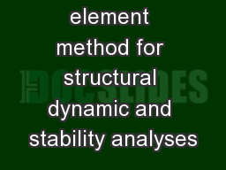 Finite element method for structural dynamic and stability analyses