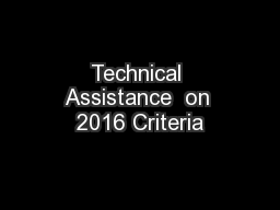 Technical Assistance  on 2016 Criteria