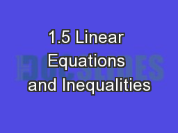 1.5 Linear Equations and Inequalities PowerPoint PPT Presentation