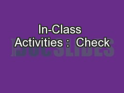 In-Class Activities :  Check