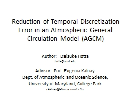 Reduction of Temporal Discretization Error in an Atmospheric General Circulation Model (AGCM)