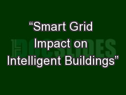 """Smart Grid Impact on Intelligent Buildings"""