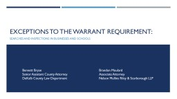 EXCEPTIONS TO THE WARRANT REQUIREMENT: