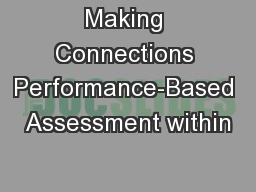 Making Connections Performance-Based Assessment within