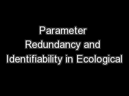 Parameter Redundancy and Identifiability in Ecological