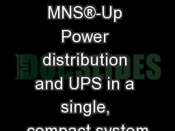 EVENT, Date MNS®-Up Power distribution and UPS in a single, compact system