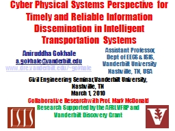 Cyber Physical Systems Perspective for Timely and Reliable Information Dissemination in Intelligent