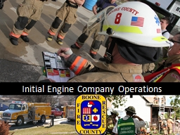 Initial Engine Company Operations