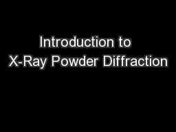 Introduction to X-Ray Powder Diffraction