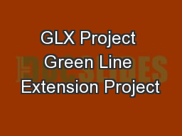 GLX Project Green Line Extension Project