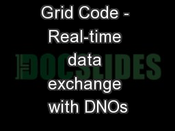Grid Code - Real-time data exchange with DNOs