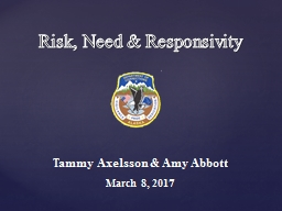 Risk, Need & Responsivity