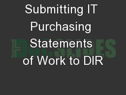 Submitting IT Purchasing Statements of Work to DIR