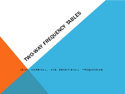 Two-Way Frequency Tables PowerPoint PPT Presentation