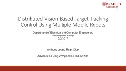 Distributed Vision-Based Target Tracking Control Using Multiple Mobile Robots