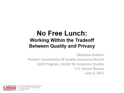 No Free Lunch:  Working Within the Tradeoff