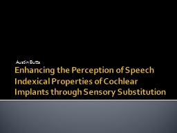 Enhancing the Perception of Speech Indexical Properties of Cochlear Implants through Sensory Substi