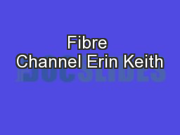 Fibre Channel Erin Keith