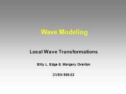 Wave Modeling Local Wave Transformations PowerPoint PPT Presentation