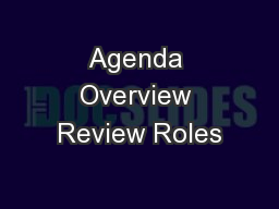 Agenda Overview Review Roles PowerPoint PPT Presentation